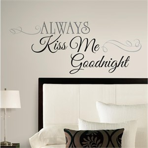 Always Kiss Me Goodnight Peel And Stick Decal