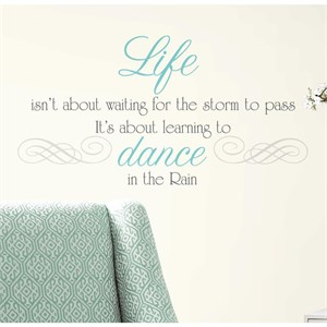 Dance in the Rain Quote Peel And Stick Decal