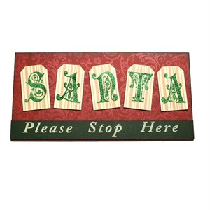 """Santa Please Stop Here"" Wooden Sign"