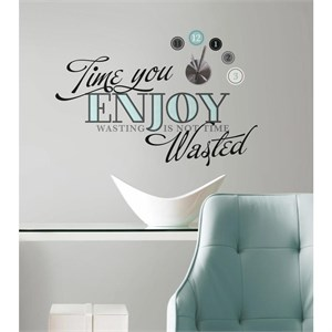 Time You Enjoy Quote Clock